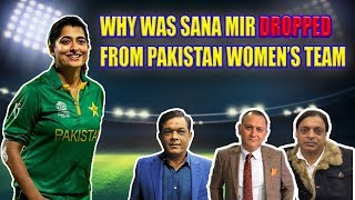 Why was Sana Mir dropped from Pakistan Women's Team | Caught Behind
