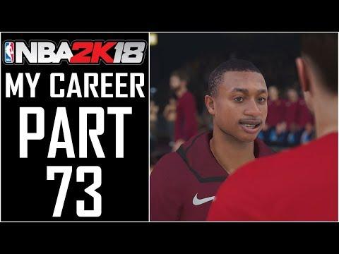 NBA 2K18 - My Career - Let's Play - Part 73 -