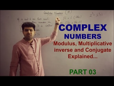 Complex Numbers 11th XI Part 03/ How to find Modulus and conjugate of complex numbers Explained..