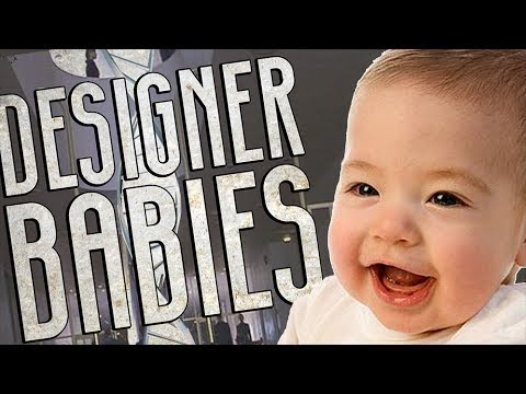 Designer Babies Now Available