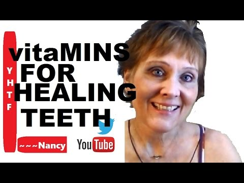 Vitamins And How I Use Them For Healing My Cracked Tooth! ~~~Nancy