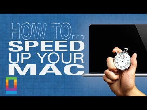 How-To: Speed Up Your Mac