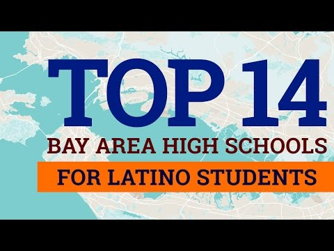 To 14 Bay Area High Schools for Latino Students