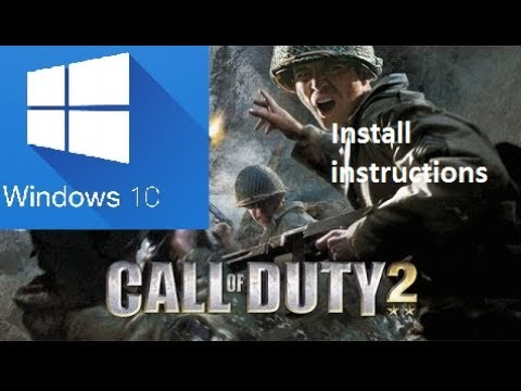 How to install call of duty 2 on windows 10 with key