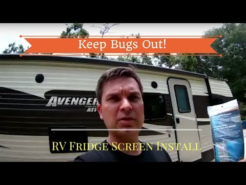 How to keep bugs and pests out of your camper or RV- Refrigerator Screen Install