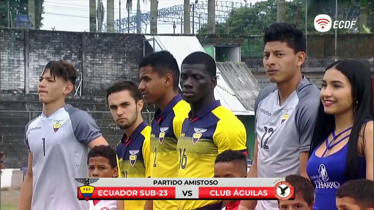 Amistoso | Ecuador Sub23 vs Club Águilas | Partido Completo