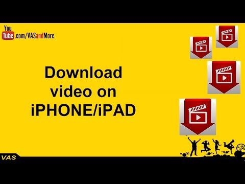 Download video on iPHONE/iPAD - Tải video trên iPHONE/iPAD
