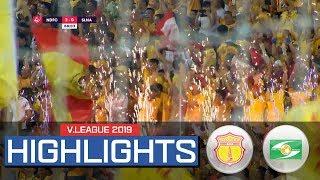 Highlight: DNH Nam Định đánh bại Sông Lam Nghệ An đầy cảm xúc trên sân Thiên Trường
