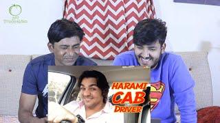 Pakistani Reacts To | Harami CAB Driver | Ashish Chanchlani | Akash Dodeja | Simran Dhanwani