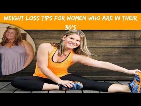 Easy Weight Loss Tips for Women Who are in their 30's!