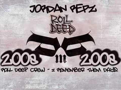 Roll Deep Crew - I Remember Them Days