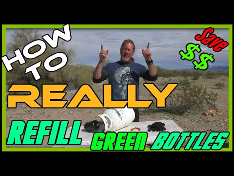 How to REALLY Refill Little Green Propane Bottles for Camping