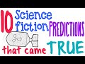 10 Science Fiction Predictions That Came True - Science Video