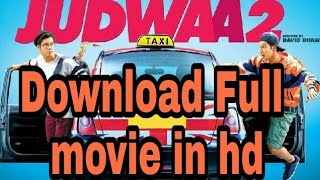 How to download Judwaa 2 full movie in 1080p or 720p with proof