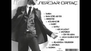 Download 04. Serdar Ortaç - Acılarımız Bir (2014 Yeni Albüm)
