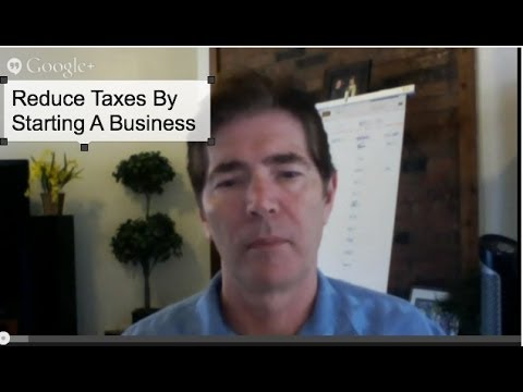Reduce Your Taxes By Starting A Business