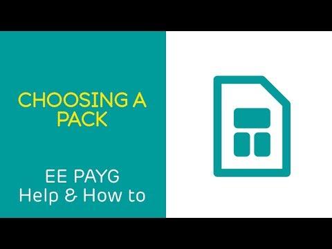 EE PAYG Help & How To: Choosing a pack