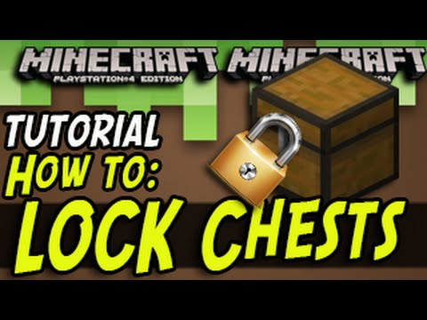 Minecraft (PS3, PS4, Wii U) - How To Lock a Chest - Tutorial