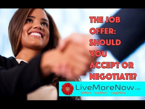 Job Offer: Should You Accept or Negotiate?