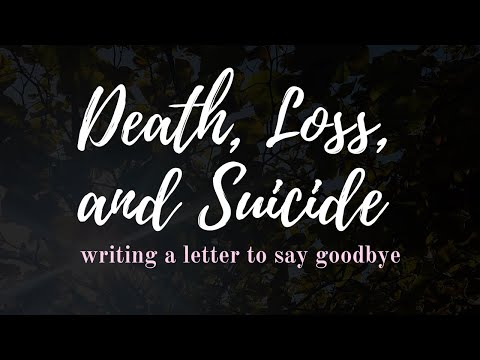 Death, Loss, & Suicide: Memory Books & Letter Writing