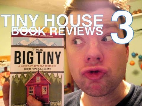 Tiny House Book Reviews 3- Dee Williams