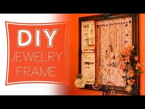 DIY: Jewelry Organizer Frame (with ring holder!)