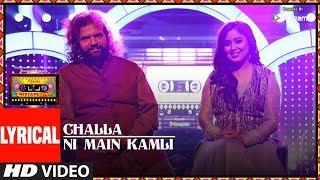 Challa /Ni Main Kamli (Lyrical Video)   T-Series Mixtape Punjabi   Hans Raj Hans Harshdeep Kaur
