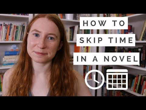 How & Why to Skip Time in Your Novel