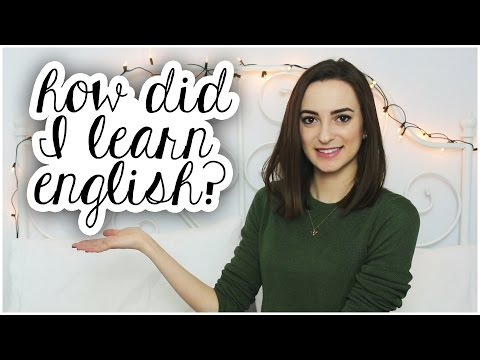 How did I learn English? | Tips and Advice