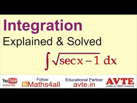 Integration of sq. root of secx - 1 || very Important|| CBSE XII MATHS INIDA #12 special integration