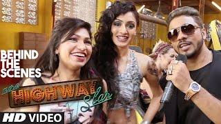 Making Of Mera Highway Star Song | Tulsi Kumar & Khushali Kumar | Raftaar