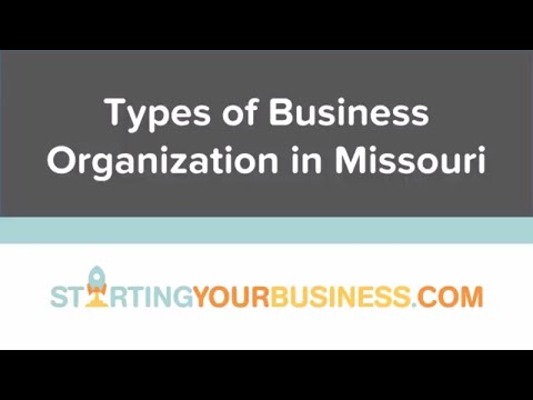 Types of Business Organization in Missouri - Starting a Business in Missouri