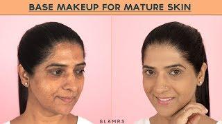 Base Makeup Routine For Mature Skin |  GLAMRS Makeup