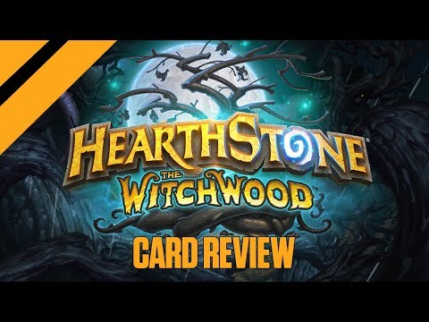 Hearthstone - The Witchwood - Card Review