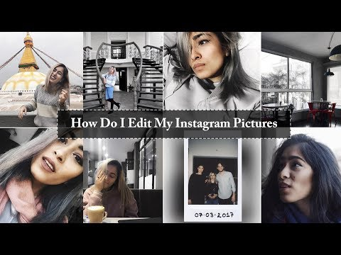 HOW I EDIT MY INSTAGRAM PICTURES (GREY THEME)