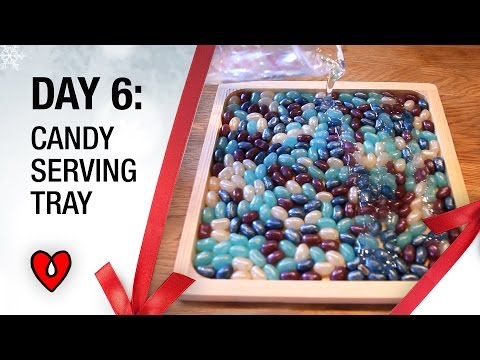 Day 6 - Candy Serving Tray