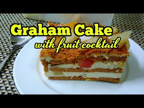 Graham Cake With Fruit Cocktail Pinoy Taste