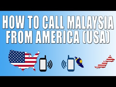 How To Call Malaysia From America (USA)