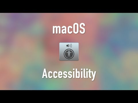 macOS: Accessibility