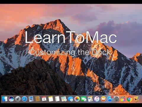 Learn To Mac - Customizing the Mac Dock Tutorial