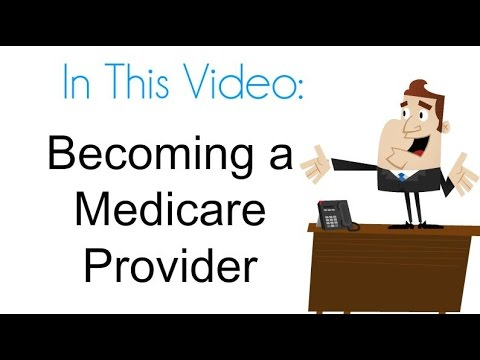 How do I become a Medicare provider?
