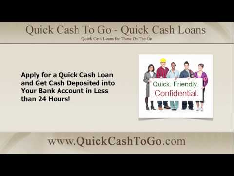 Quick Cash Loans: Apply for a Quick Cash Loan and get Cash Deposited into your Bank Less Than 24 hrs