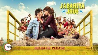 Jabariya Jodi | Official Trailer | Sidharth Malhotra, Parineeti Chopra | Streaming Now On ZEE5