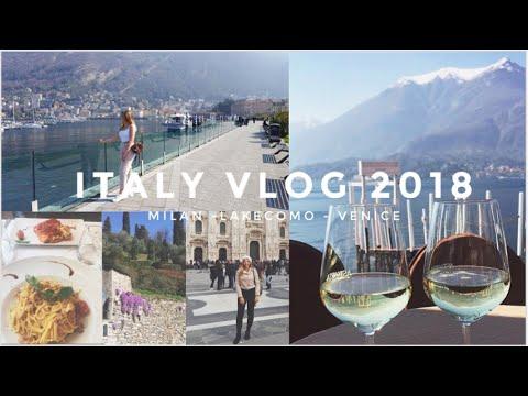 ITALY VLOG 2018   MILAN - LAKECOMO - VENICE