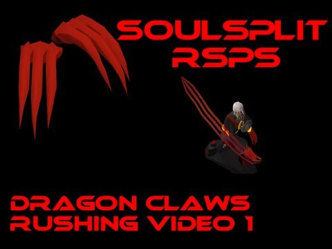 Soulsplit RSPS | Dragon Claws Rushing | 1st Video