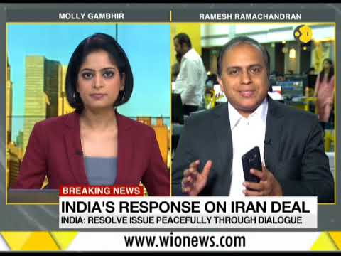 Breaking News: India's response on Iran deal; Resolve issue peacefully through dialogue