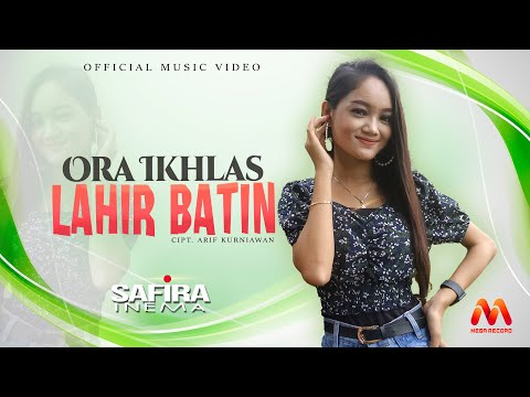 Download Lagu Safira Inema Ora Ikhlas Lahir Batin Mp3