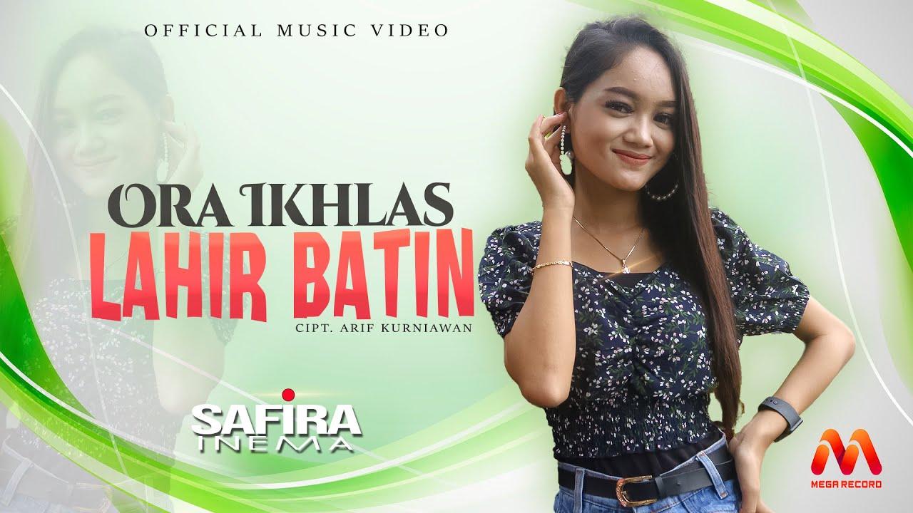 Download SAFIRA INEMA | ORA IKHLAS LAHIR BATIN | Official Music Video MP3 Gratis