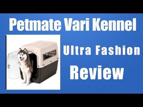 Dog Kennel-Petmate Vari Kennel Ultra Fashion Review