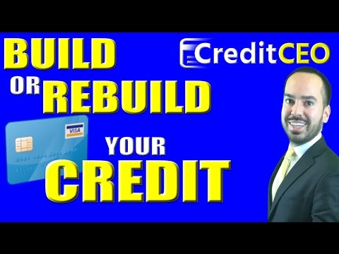 How to Build or Rebuild Credit Scores - Credit Expert Tutorial
